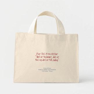 Far Til Fire Hitter * Det er Sommer, det er Sol Mini Tote Bag