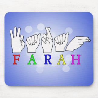 FARAH  NAME ASL FINGER SPELLED MOUSE PAD