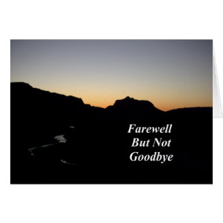Farewell But Not Goodbye Sunset River Scene Greeting Card