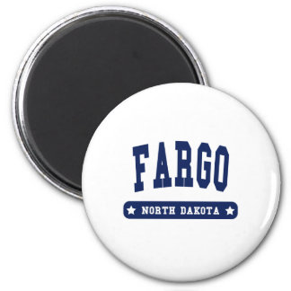 Fargo North Dakota College Style tee shirts Magnet