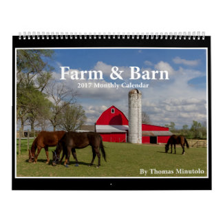 Farm & Barn 2017 Calendar By Tom Minutolo