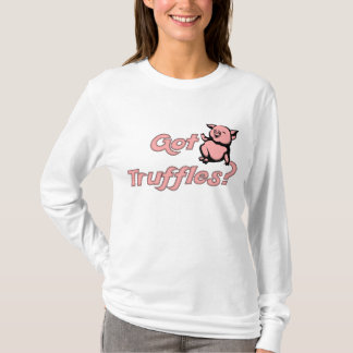 Farming Games Got Truffles? T-Shirt