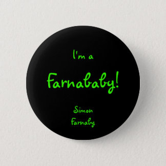 Farnababy 6 Cm Round Badge
