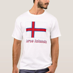 Faroe Islands Flag with Name T-Shirt