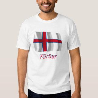 Färöer Fliegende Flagge mit Namen T-shirts