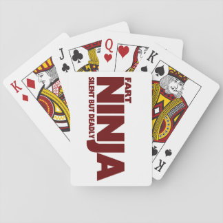 Fart Ninja......Silent But Deadly ! Playing Cards