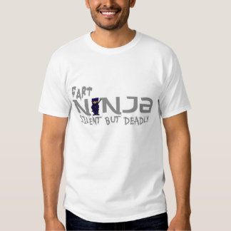 Fart Ninja Silent but deadly Tee Shirts