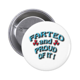 farted and proud of it button