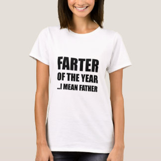 Farter Of The Year T-Shirt