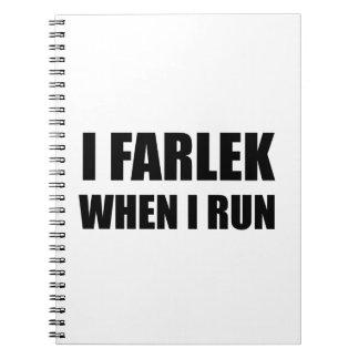 Fartlek When Run Black Spiral Notebook