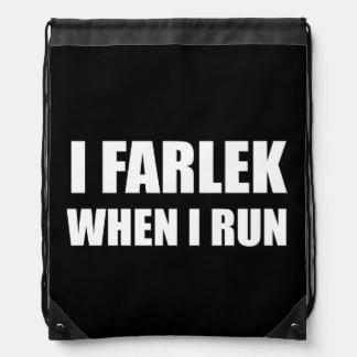 Fartlek When Run Drawstring Bag