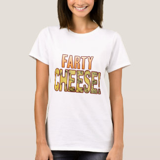 Farty Blue Cheese T-Shirt