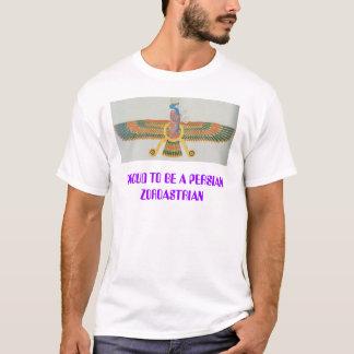 farvahar, PROUD TO BE A PERSIAN ZOROASTRIAN T-Shirt