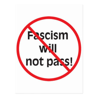 Fascism will not pass post cards