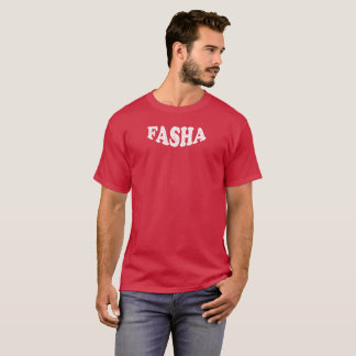 Fasha - Fathers Day T-Shirt