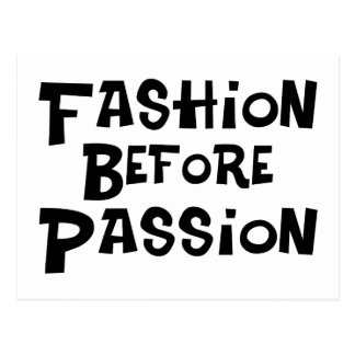 Fashion Before Passion Postcard