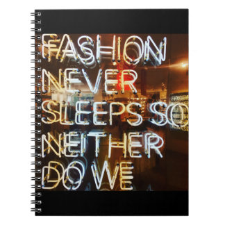 Fashion never sleeps so neither do we ! notebook