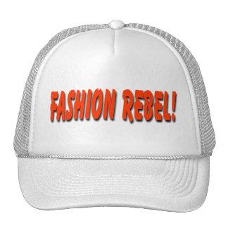 """""""Fashion Rebel!"""" Cap"""