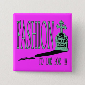 FASHION TO DIE FOR !!! mint/electric pink 15 Cm Square Badge