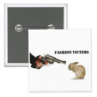 Fashion Victims 15 Cm Square Badge