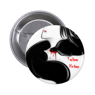 Fashion Victims Pinback Buttons