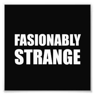 Fashionably Strange Art Photo