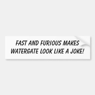 Fast and Furious Obama's Little Mistake! Bumper Sticker