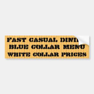 Fast casual dining car bumper sticker