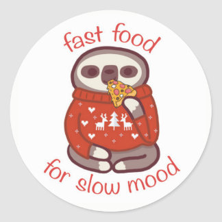 fast food for slow mood round sticker