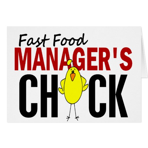 Fast Food Manager's Chick Card