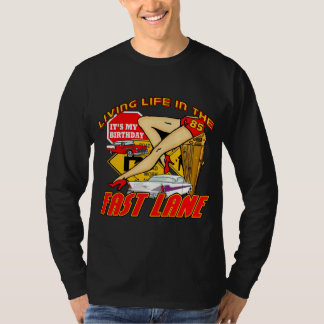 Fast Lane 85th Birthday Gifts T-Shirt