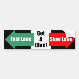 Fast Lane Slow Lane Black Bumper Sticker