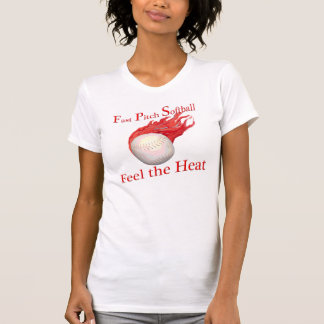 Fast Pitch Softball Feel the Heat Tee Shirt