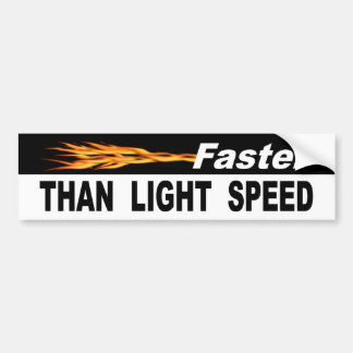 Faster Than Light Speed Bumper Sticker