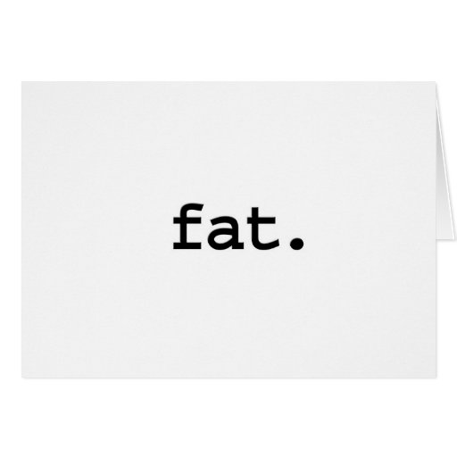 fat. greeting cards