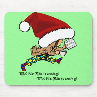Fat Man (Santa) is Coming! Mousepad