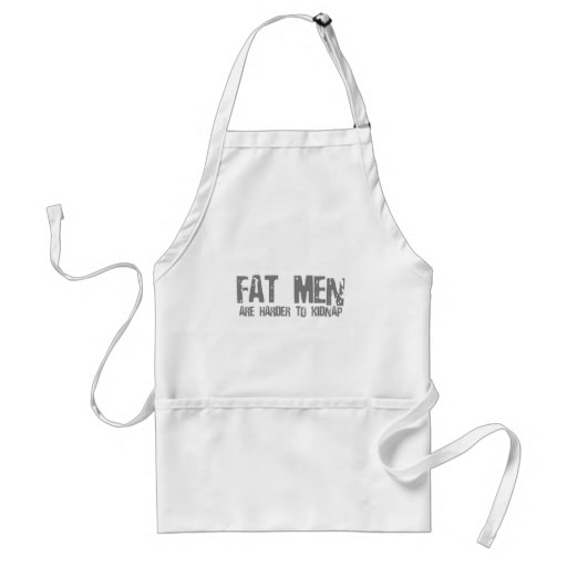 Fat Men Are Harder To Kidnap - Funny comedy humour Apron