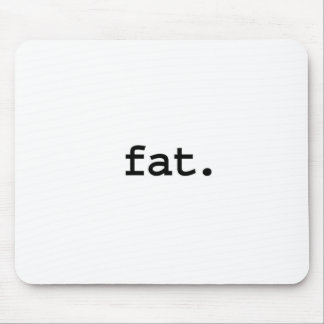 fat. mouse pads