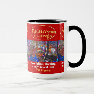 FAT OLD WOMAN IN LAS VEGAS MUG
