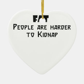 fat people are harder to kidnap ceramic heart decoration