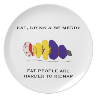 Fat People Are Harder to Kidnap Humor Plate