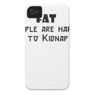 fat people are harder to kidnap iPhone 4 cover