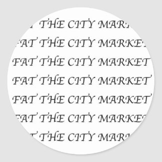 FAT THE CITY MARKET logographic LOGO sticker seal