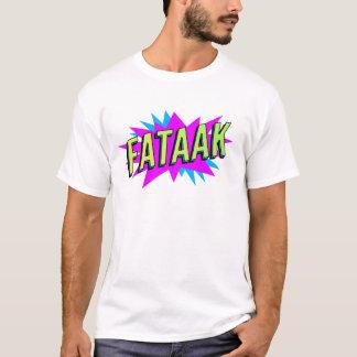 Fataak- w- T-shirt mens