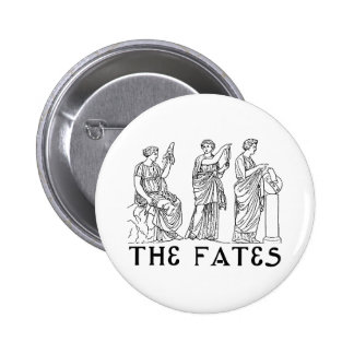 Fates Pinback Buttons