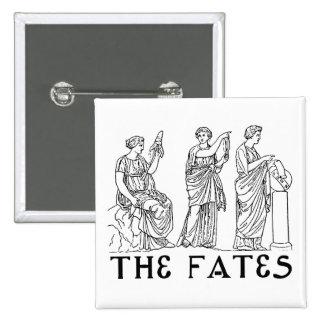 Fates Pin