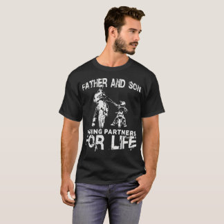 Father and Son Riding Partners for Life T-Shirt