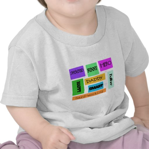 """""""Father, Daddy, Happy, Funny"""" Tee Shirts"""