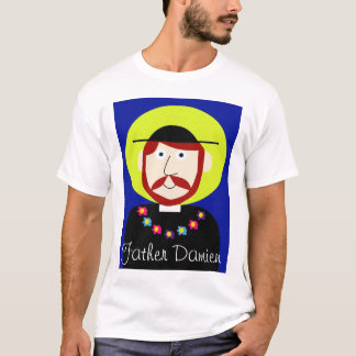 Father Damien of Molokai T-Shirt
