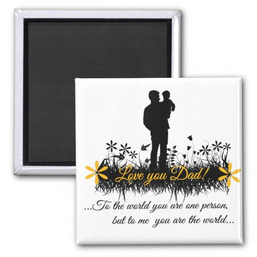 Father Day quote Fridge Magnet